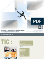 Las TIC y Los Modos de Comunicacion Que Origin a Ran en El Futuro