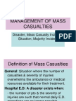 Management of Mass Casualties