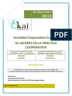 Sociedad Cooperativa Europea. SU INTERÉS EN LA PRÁCTICA COOPERATIVA - European Co-operative Society. ITS INTEREST IN THE CO-OOPERATIVE PRACTICE (spanish) - Sozietate Kooperatibo Europarra KOOPERATIBEN ERREALITATERAKO ONURAK (espainieraz)