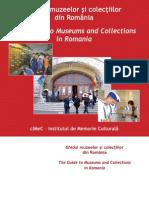 Ghidul muzeelor şi colecţiilor din România / The Guide to Museums and Collections  in Romania