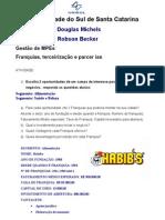 MPE Franquias Douglas ,Robson HOJE 26-05