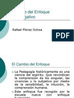 Cambio Del Enfoque Investigativo Florez Ochoa