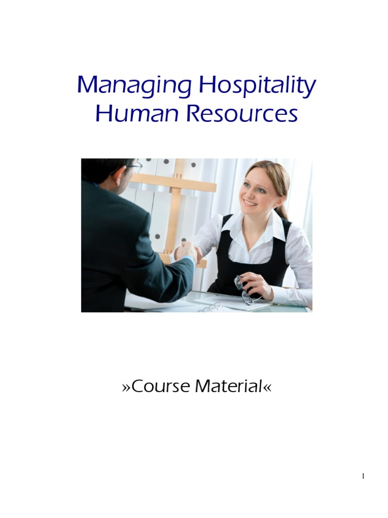 hospitality human resources management essay Training personnel in hospitality management essay the rapid evolution of technology and the constant changing of human mentality helped increase the.