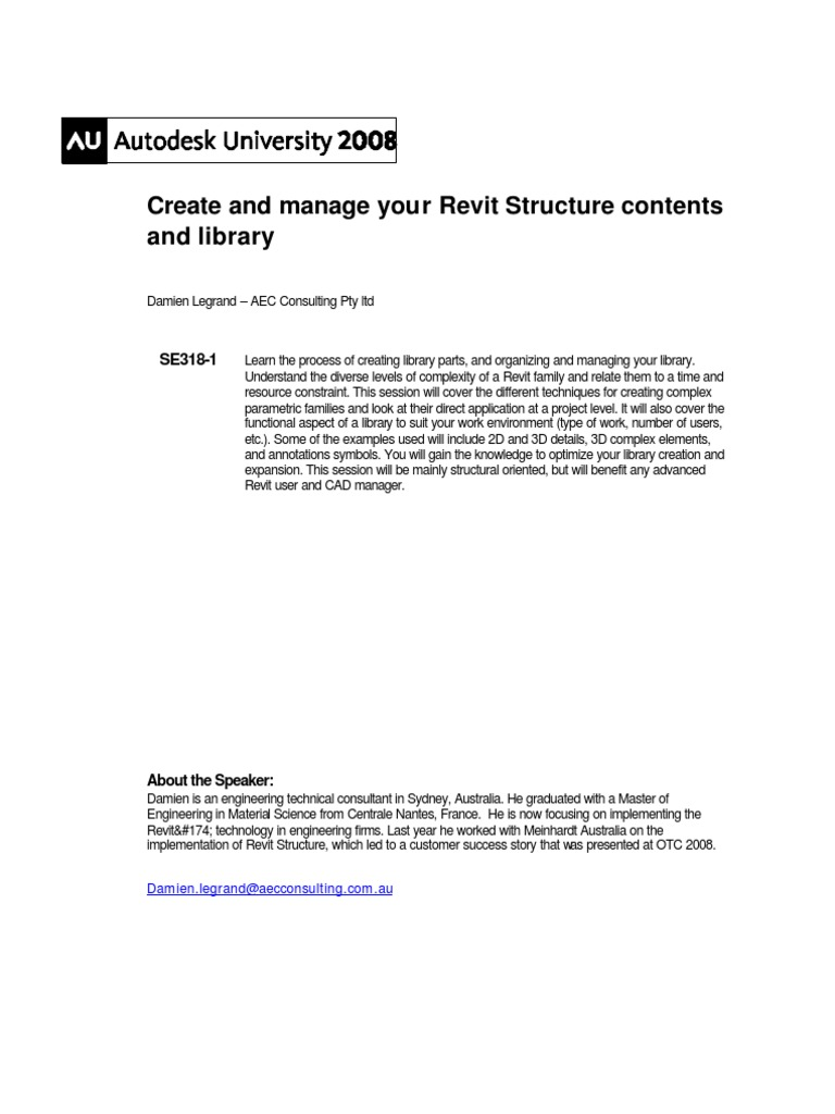 SE318 1 Create and Manage Your Revit Structure Contents and Library