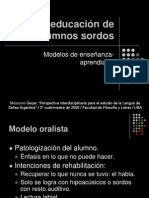 Presentación sobre Modelos educativos para los estudiantes sordos