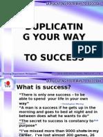 Duplicating Your Way to Success2