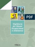 Vigilância do Câncer Ocupacional e Ambiental - (INCA)