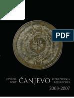 Bekic (Ed) - Utvrda Canjevo Istrazivanja 2003-2007 - Fort Canjevo Researches 2003-2007