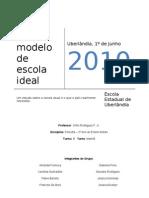 Cópia de O modelo de escola ideal - turma b