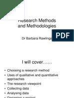 Dr Barbara Rawlings - Research Methods and Methodologies 2011