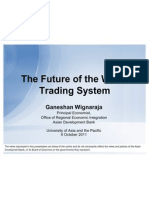 UAP the Future of the World Trading System 6 Oct 2011