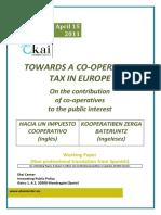 TOWARDS A CO-OPERATIVE TAX IN EUROPE - HACIA UN IMPUESTO COOPERATIVO (inglés) - KOOPERATIBEN ZERGA BATERUNTZ (ingelesez)
