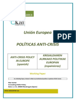 Unión Europea.POLITICAS ANTI-CRISIS - ANTI-CRISIS POLICY IN EUROPE (spanish) - KRISIALDIAREN AURKAKO POLITIKAK EUROPAN (espainieraz)