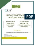 VALORES COOPERATIVOS Y POLÍTICAS PÚBLICAS - CO-OPERATIVE VALUES AND PUBLIC POLICY (spanish) - KOOPERATIBEN BALIOAK ETA POLITIKA PUBLIKOAK (espainieraz)