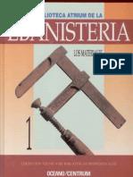 Biblioteca Atrium de la Ebanistería - Los Materiales
