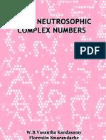 Finite Neutrosophic Complex Numbers, by W. B. Vasantha Kandasamy, Florentin Smarandache
