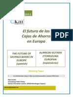 EL FUTURO DE LAS CAJAS DE AHORROS EN EUROPA - THE FUTURE OF SAVINGS BANKS IN EUROPE (spanish) - AURREZKI KUTXEN ETORKIZUNA EUROPAN (espainieraz)