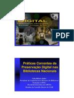 ZAHER, Célia - Práticas Correntes da Preservação Digital nas Bibliotecas Nacionais