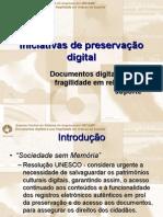 INARELLI, H. - Documentos digitais e sua fragilidade em relação ao suporte
