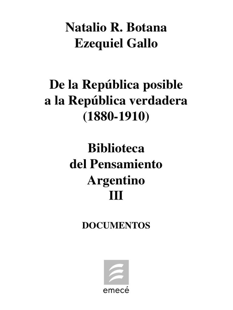 Botana y Gallo - De La Republica Posible a La Republica Verdadera ...