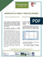 ORIGEN DE LA CRISIS Y TIPOS DE INTERÉS - ORIGIN OF THE CRISIS AND INTEREST RATES (spanish) - KRISIALDIAREN JATORRIA ETA INTERES-TASAK (espainieraz)