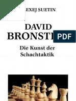 A. Suetin - David Bronstein - Die Kunst Der Schachtaktik