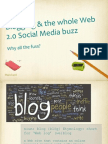Blogging and the whole social media buzz