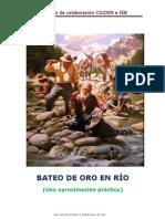 BATEO DE ORO EN RÍO