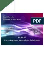 Licao7 EncontrandoAVerdadeiraFelicidade Slides