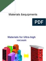 7 Vacuum Material