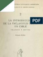 MC0012766 - ROLANDO MELLAFE - La Introducción de La Esclavitud Negra en Chile