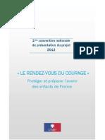 Le rendez-vous du courage - 1ère convention nationale UMP de présentation du projet 2012