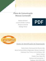 Projeto I - Massas Carnevalli