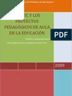 Las TIC y los Proyectos Pedagógicos de Aula