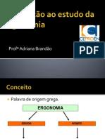 Introdução ao estudo da Ergonomia