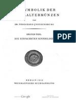 Die Symbolik der Mittelaltermünzen. Tl. 1