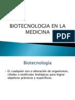 Biotecnologia en La Medicina