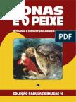 Coleção Fábulas Bíblicas Volume 16 - Jonas e o Peixe