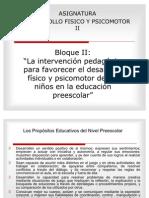 EL DESARROLLO F+ìSICOII Y PSICOMOTOR Y LA INTERV II