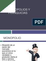 monopolios y franquicias