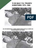 La Muerte de Mao y El Triunfo Del Pragamatismo