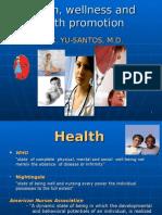 Health , Wellness, And Illness