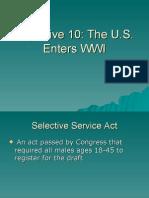 Unit 6 Objective 10 - The US Enters WWI