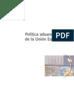 Politica Aduanera de La CE.