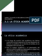 La Etica Academica