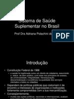 Sistema de Saude Suplementar No Brasil