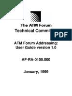 ATM Forum Addressing User Guide 10.1.1.29