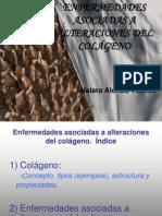 Enfermedades Asociadas a Alteraciones Del Colageno