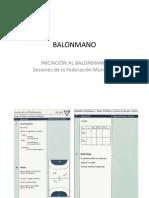 INICIACIÓN AL BALONMANO  Sesiones de la Federación Murciana