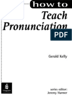 Gerald Kelly How to Teach Pronunciation